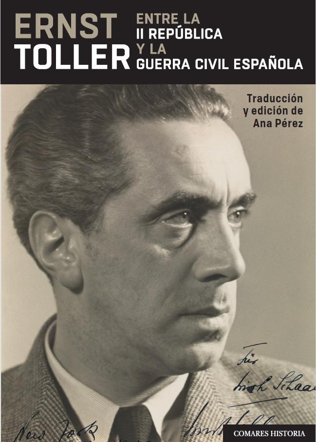Neuerscheinung: Ana Pérez über Ernst Toller in Spanien