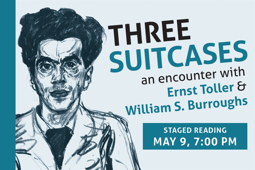 3 Suitcases – An Encounter with Ernst Toller & William S. Burroughs