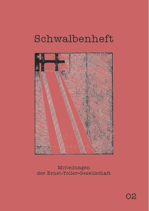 Schwalbenheft. Mitteilungen der Ernst-Toller-Gesellschaft 02