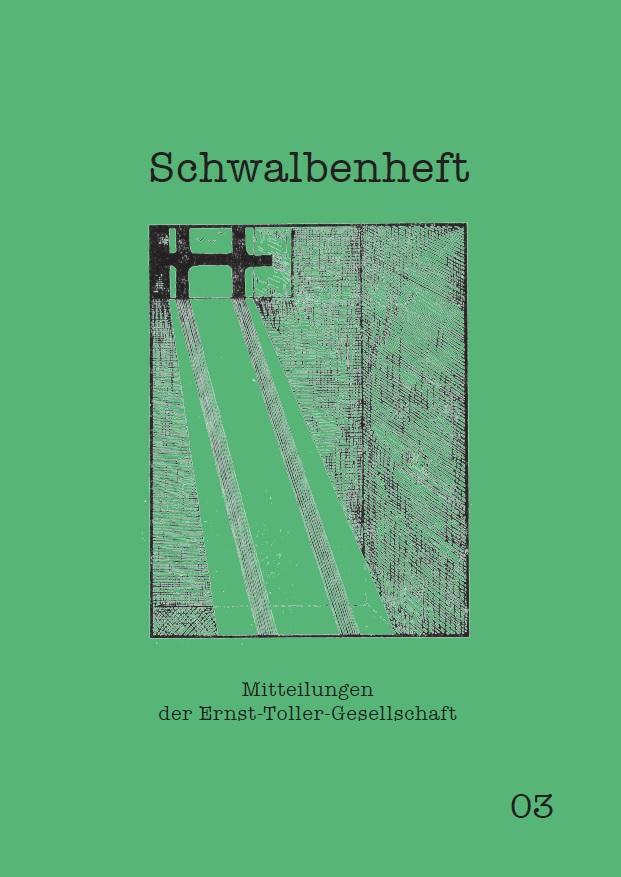 Schwalbenheft. Mitteilungen der Ernst-Toller-Gesellschaft 03